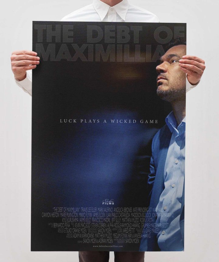 The Debt Of Maximillian - Alpha Gloss/Matte Poster
