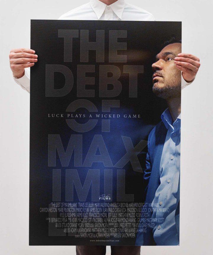 The Debt Of Maximillian - Shaka Gloss/Matte Poster