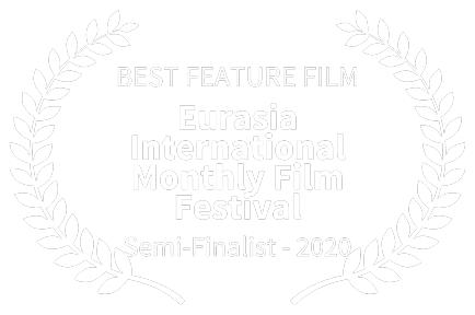 BEST-FEATURE-FILM---Eurasia-International-Monthly-Film-Festival---Semi-Finalist---2020