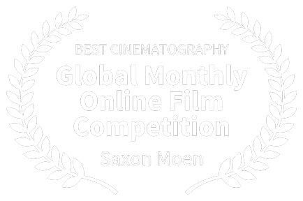 BEST-CINEMATOGRAPHY---Global-Monthly-Online-Film-Competition---Saxon-Moen